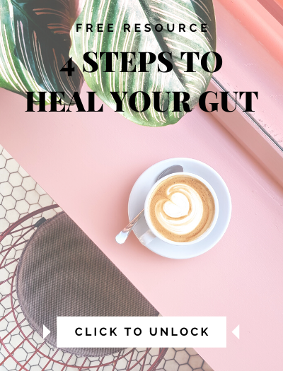 4 Steps to Heal Your Gut