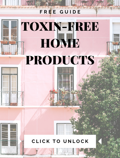 Toxin-Free Home Product Guide